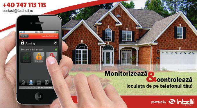 Monitorizeaza si Controleaza  locuinta de pe telefonul tau!